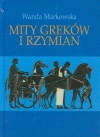 Wanda Markowska, Mity Greków i Rzymian