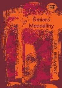 Leo Belmont, Śmierć Messaliny (CD mp3)