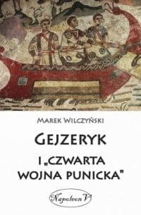 Marek Wilczyński, Gejzeryk i czwarta wojna punicka