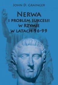 John D. Grainger, Nerwa i problem sukcesji w Rzymie w latach 96-99