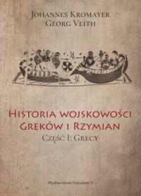 Johannes Kromayer, Georg Veith, Historia wojskowości Greków i Rzymian cz. I. Grecy