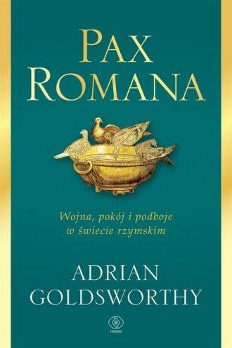 Adrian Goldsworthy, Pax Romana