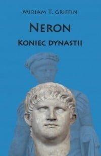 Miriam T. Griffin, Neron. Koniec dynastii