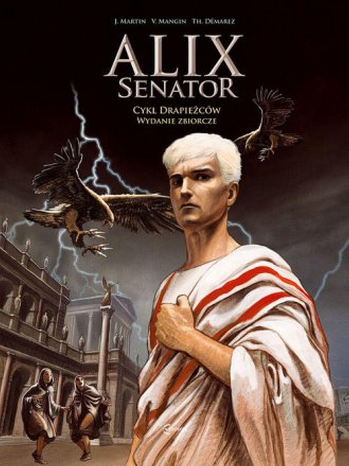 Alix Senator – tom 1 i 2 (Cykl Drapieżców i Kybele)