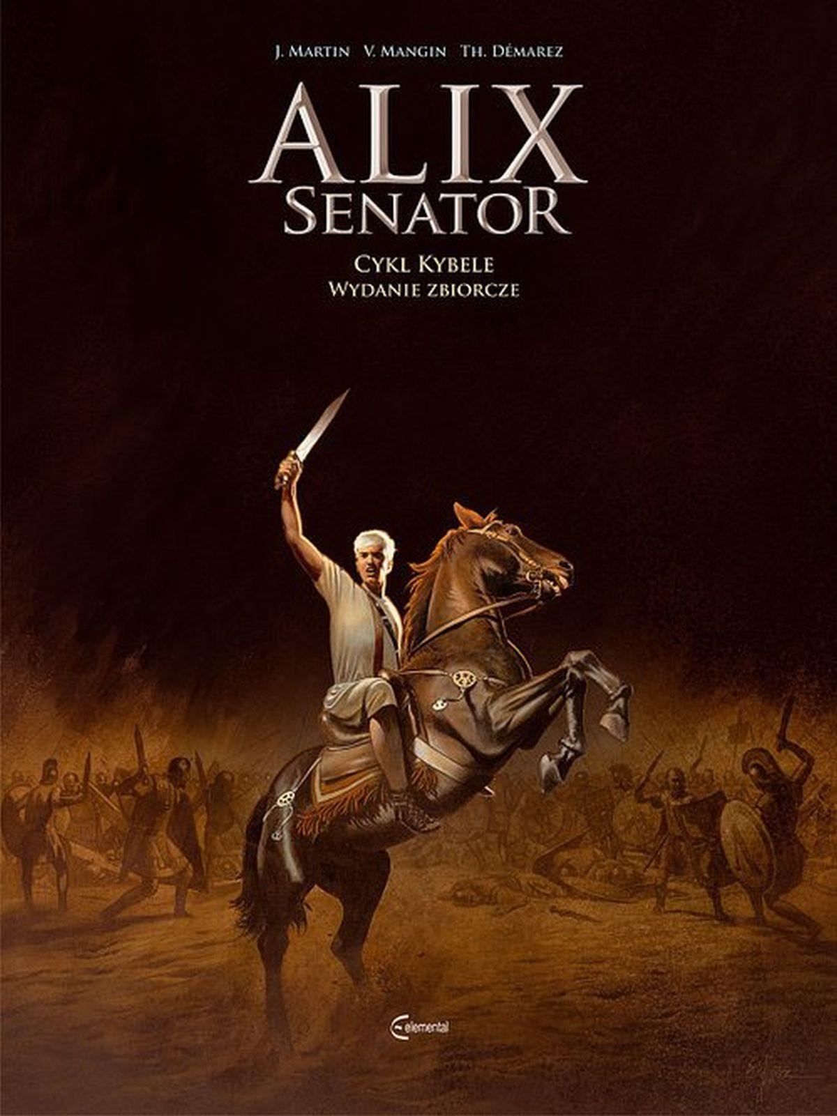 Alix Senator. Wydanie zbiorcze. Tom 2. Cykl Kybele