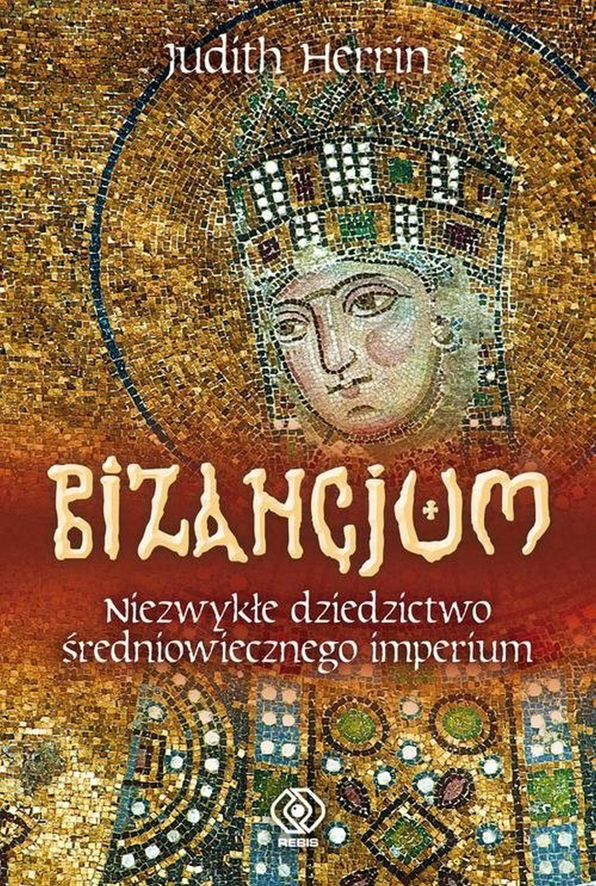 Bizancjum, autorstwa Judith Herrin