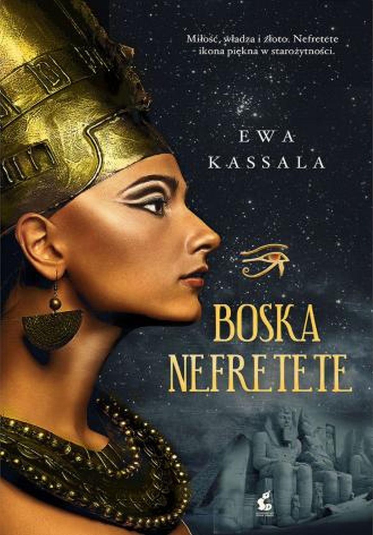 Boska Nefretete, Ewa Kassala