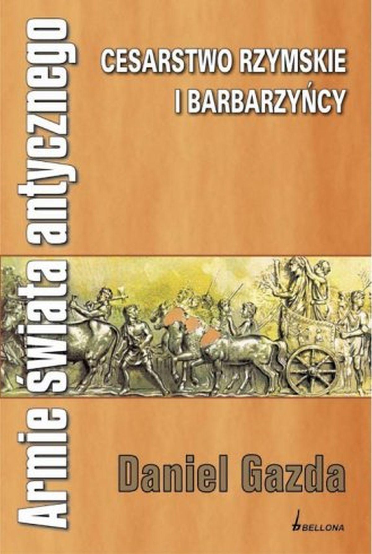 Cesarstwo rzymskie i barbarzyńcy, Daniel Gazda