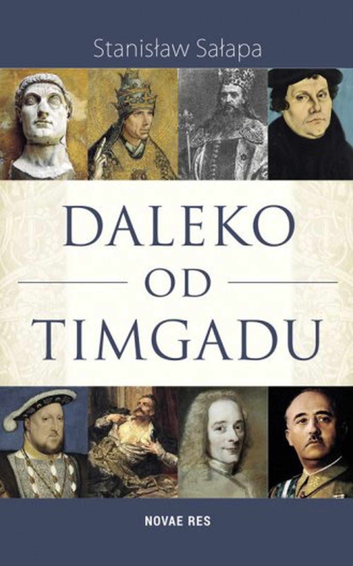 Daleko od Timgadu, Stanisław Sałapa