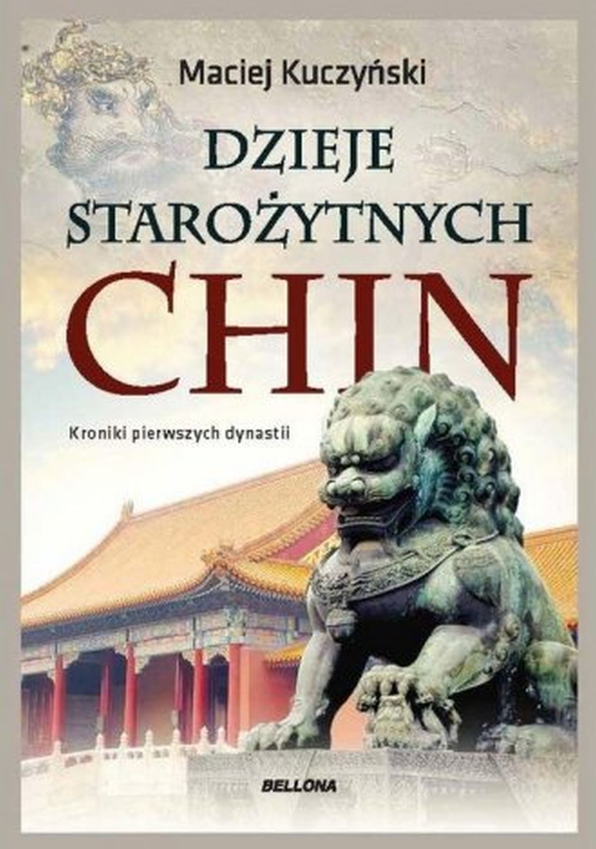 Maciej Kuczyński, Dzieje starożytnych Chin