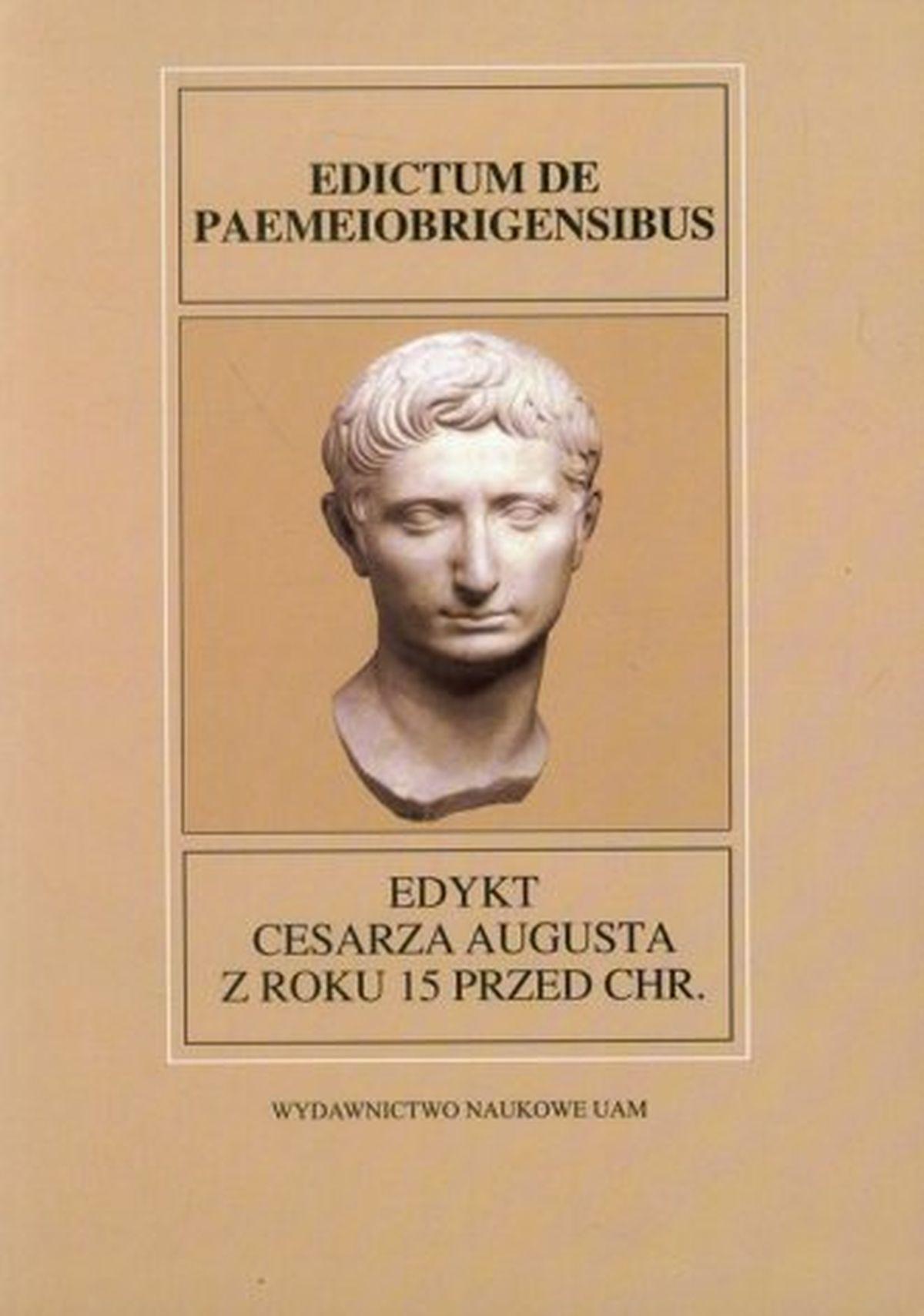 Edykt Cesarza Augusta z roku 15 przed Chr. Fontes Historiae Antiquae XXVIII