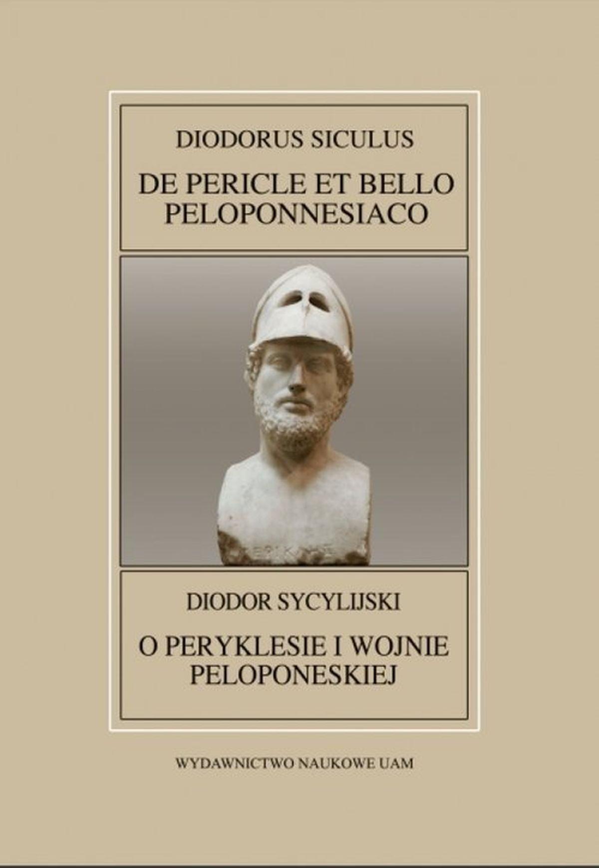 Fontes Historiae Antiquae XLI: Diodorus Siculus, De Pericle et bello Peloponnesiaco  Diodor Sycylijski
