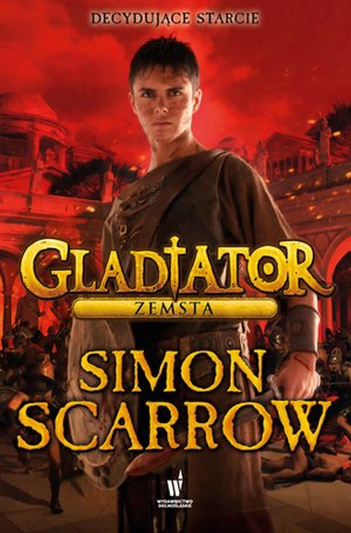 Simon Scarrow, Gladiator. Zemsta