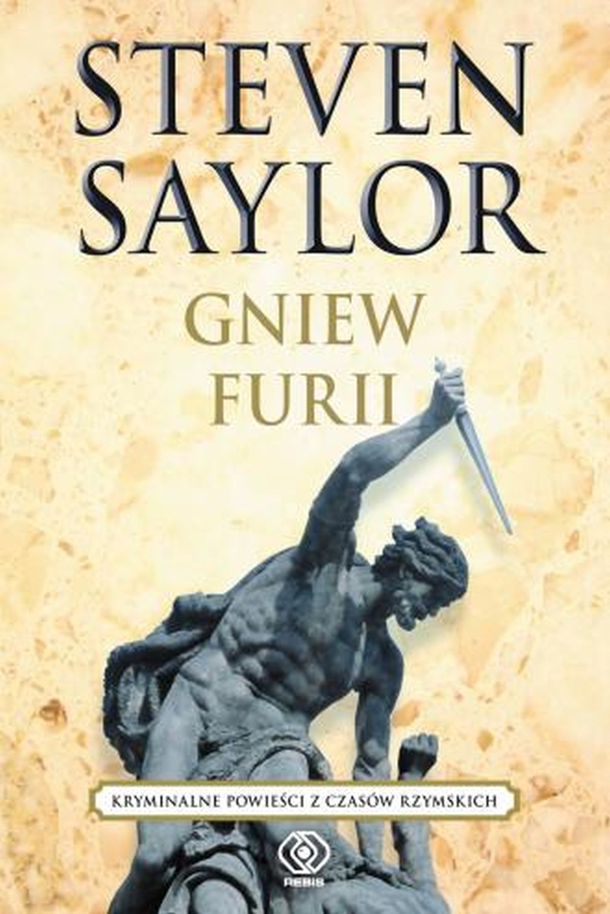 Steven Saylor, Gniew Furii