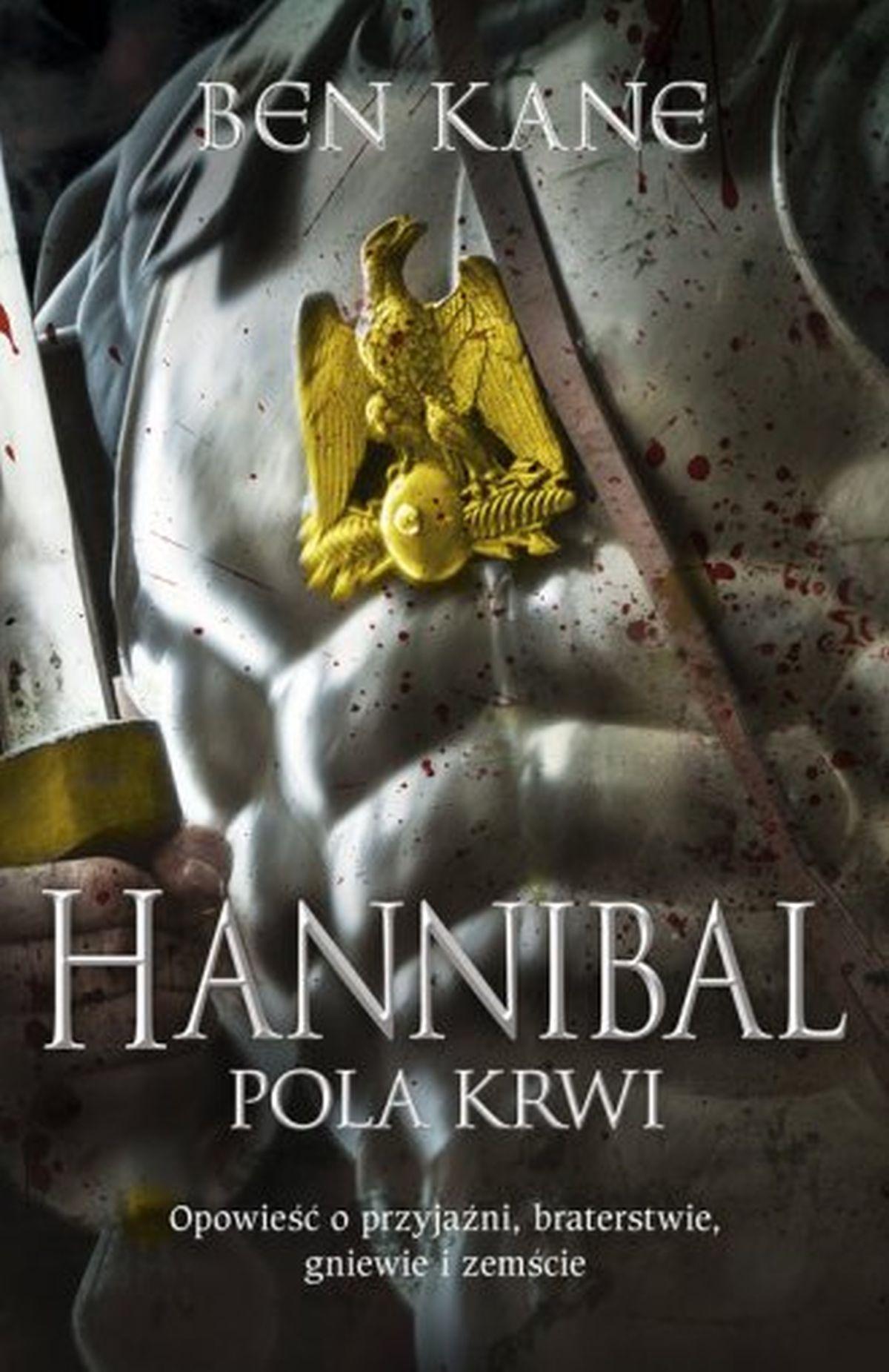 Ben Kane, Hannibal. Pola krwi