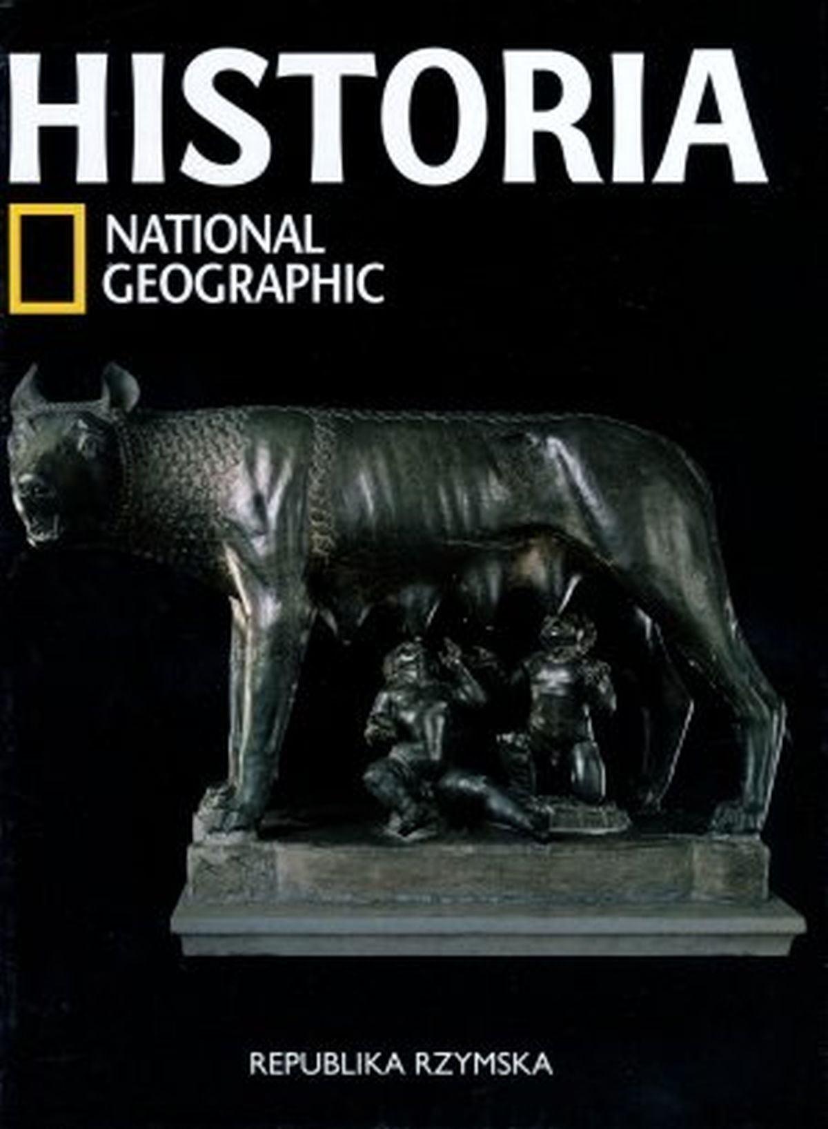 Historia National Geographic. Tom 10. Republika Rzymska