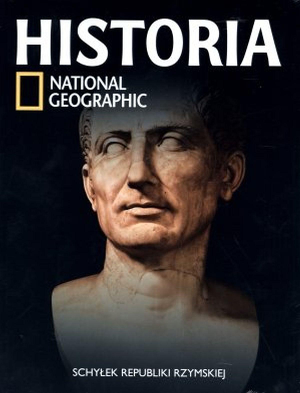 Historia National Geographic. Tom 12. Schyłek Republiki Rzymskiej