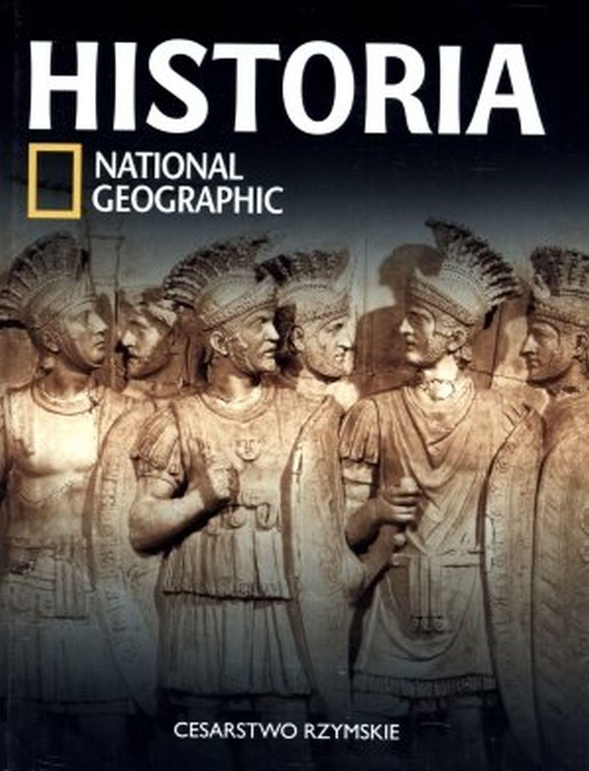 Historia National Geographic. Tom 13. Cesarstwo Rzymskie