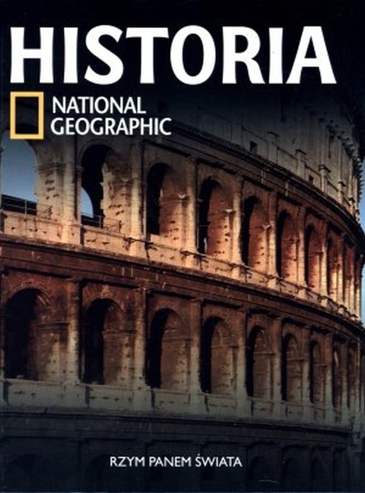 Historia National Geographic. Tom 14. Rzym panem świata