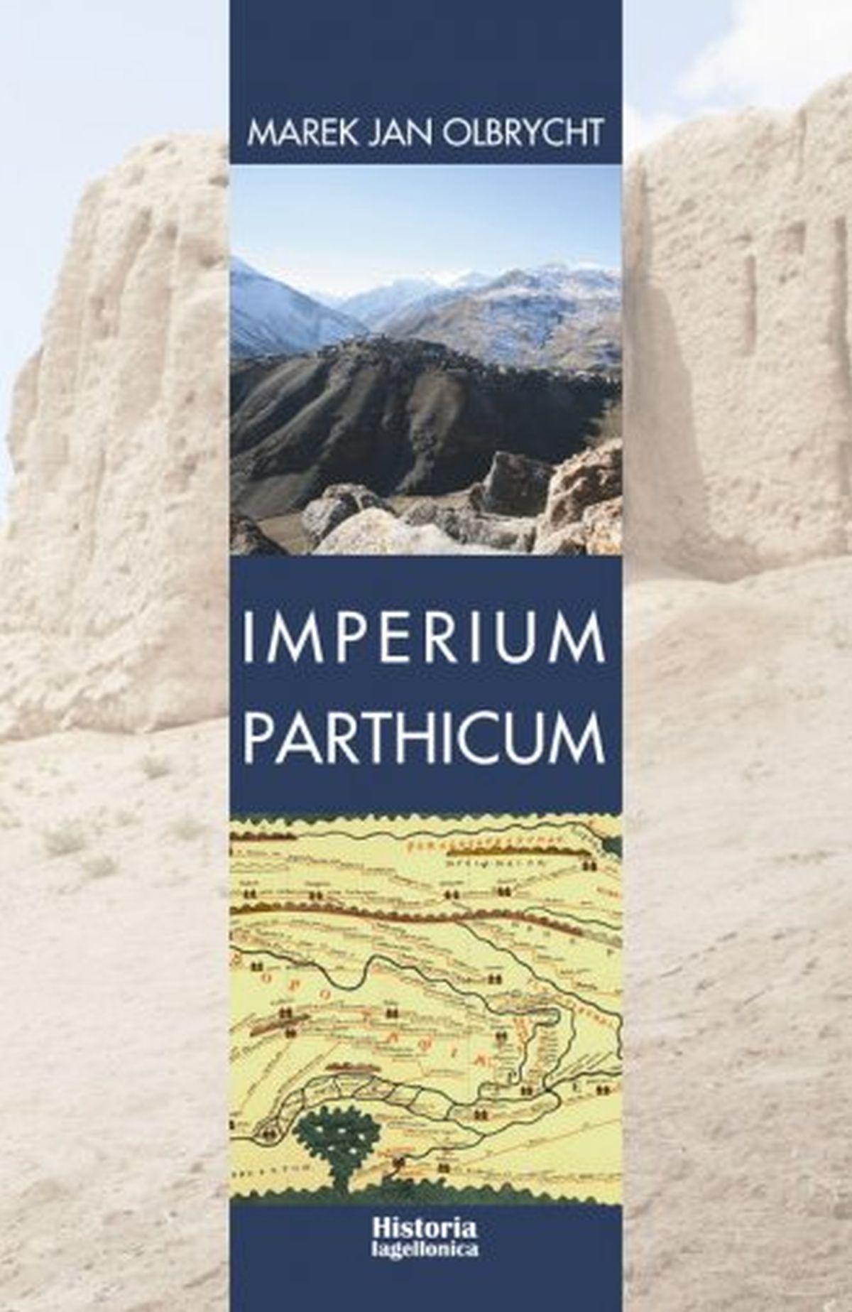 Imperium Parthicum. Kryzys i odbudowa państwa Arsakidów w pierwszej połowie pierwszego wieku po Chrystusie