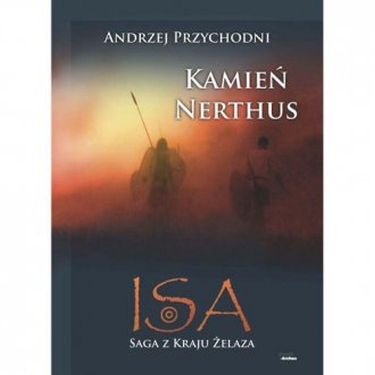 Andrzej Przychodni, Kamień Nerthus