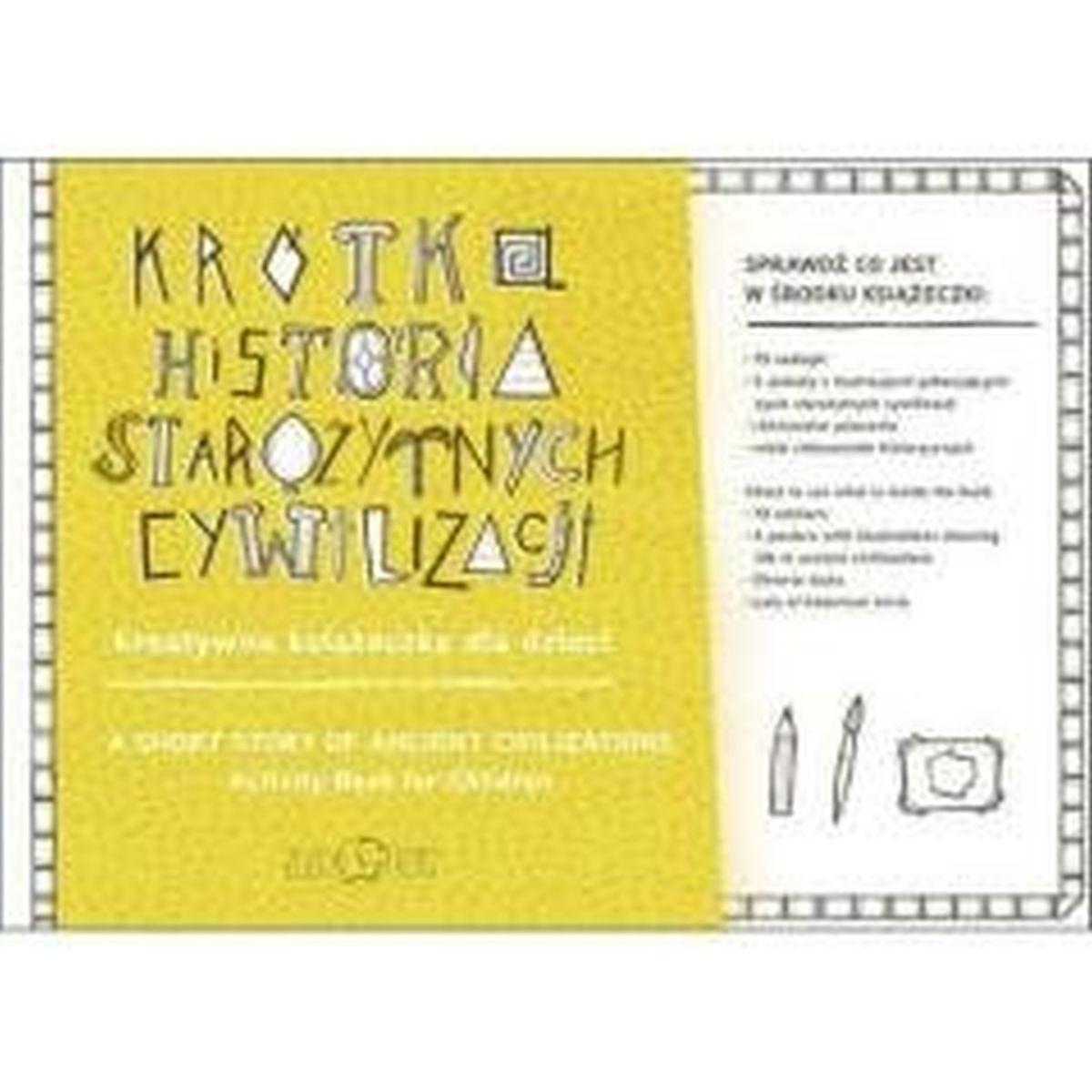 Krótka Historia Starożytnych Cywil. Kreatywna książeczka dla dzieci