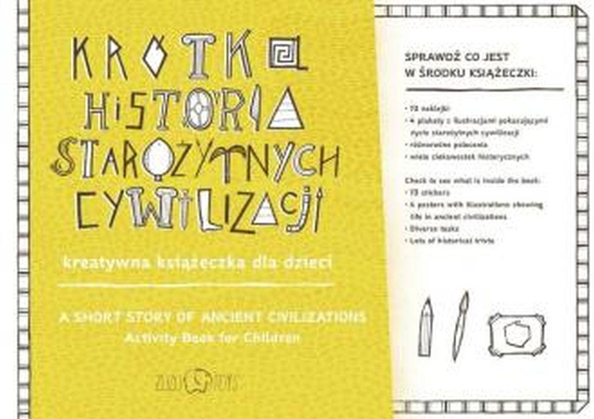 Krótka historia starożytnych cywilizacji. Kreatywna książeczka dla dzieci