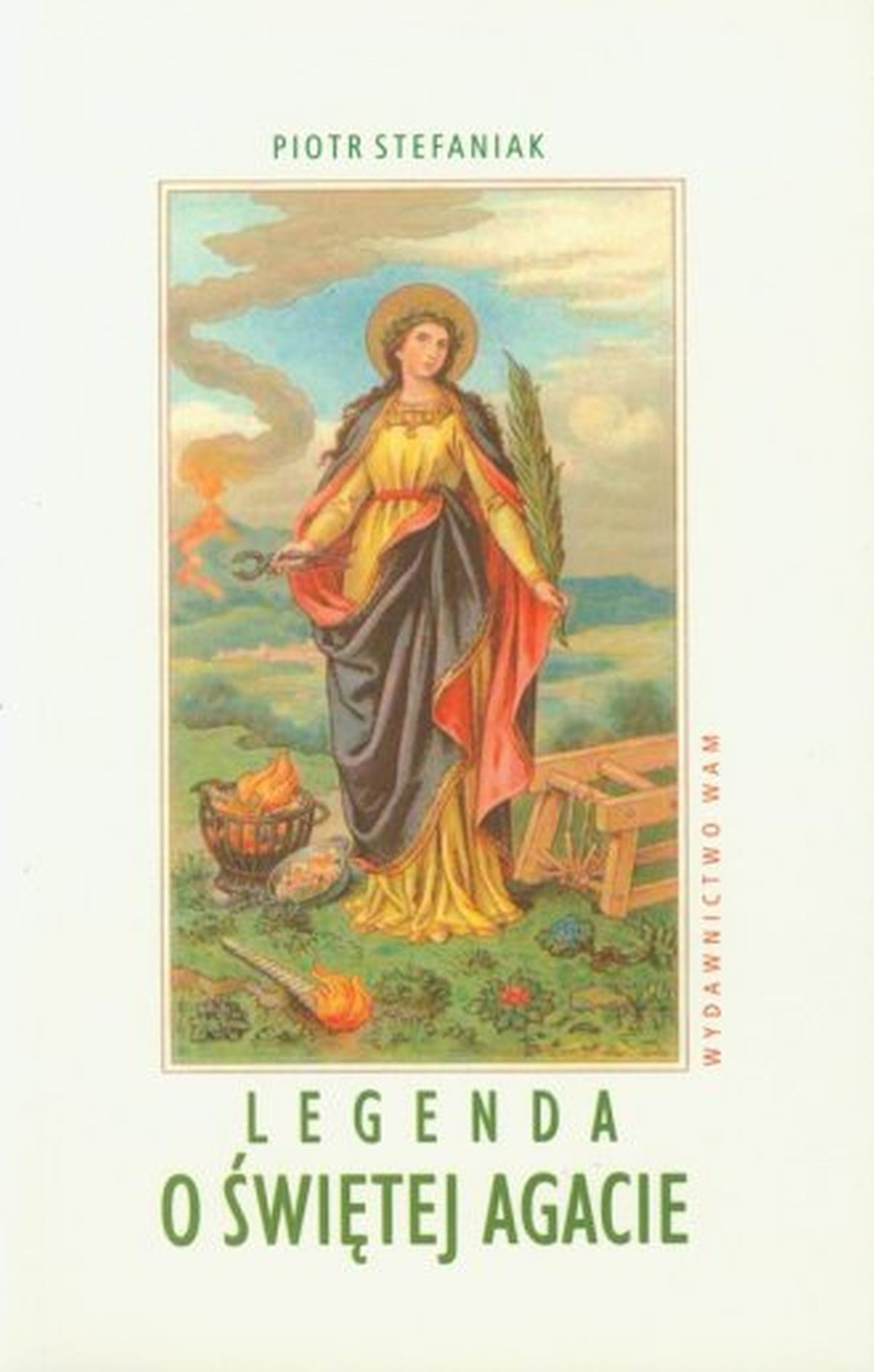Legenda o świętej Agacie