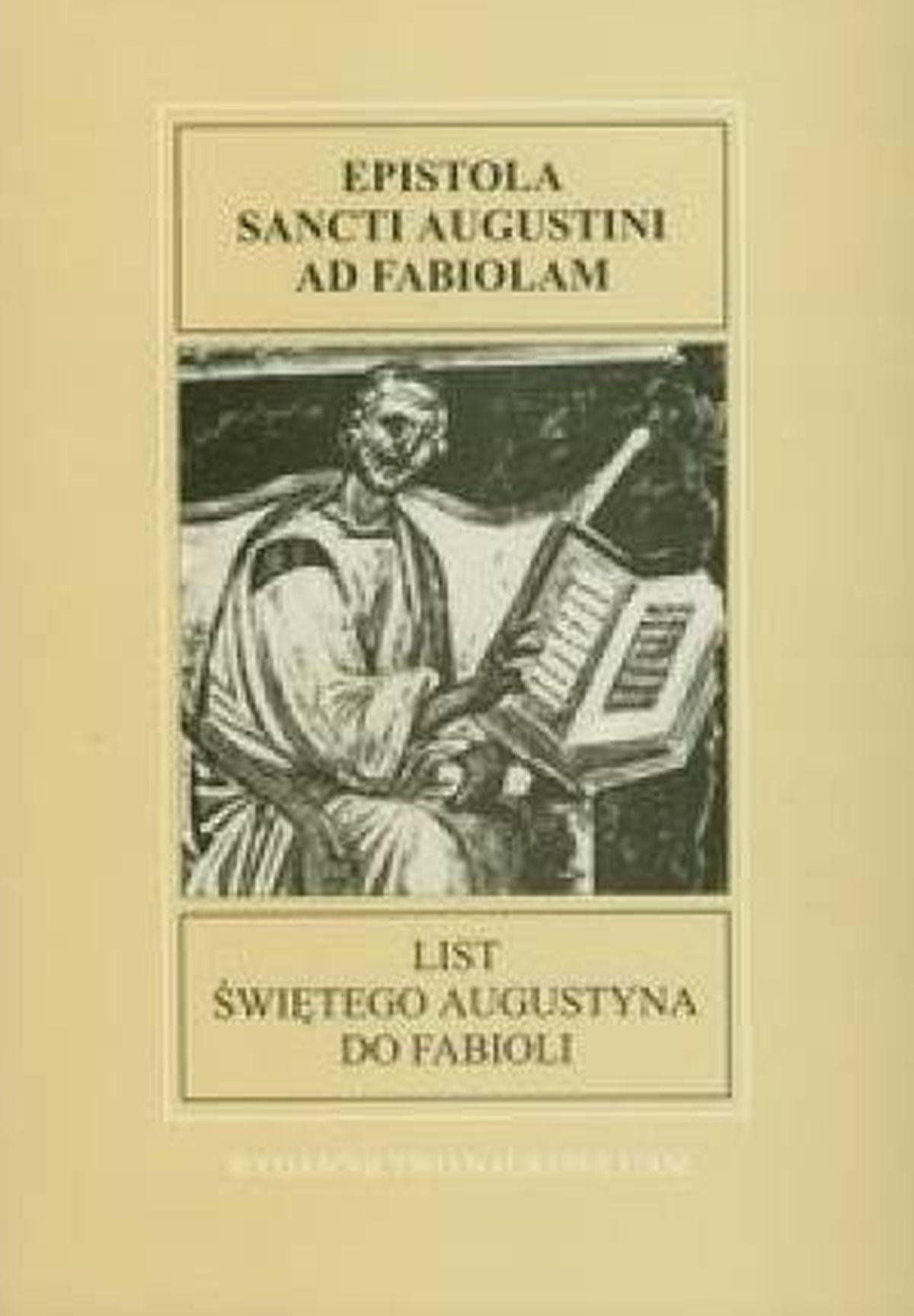 List świętego Augustyna do Fabioli. Fontes Historiae Antiquae III