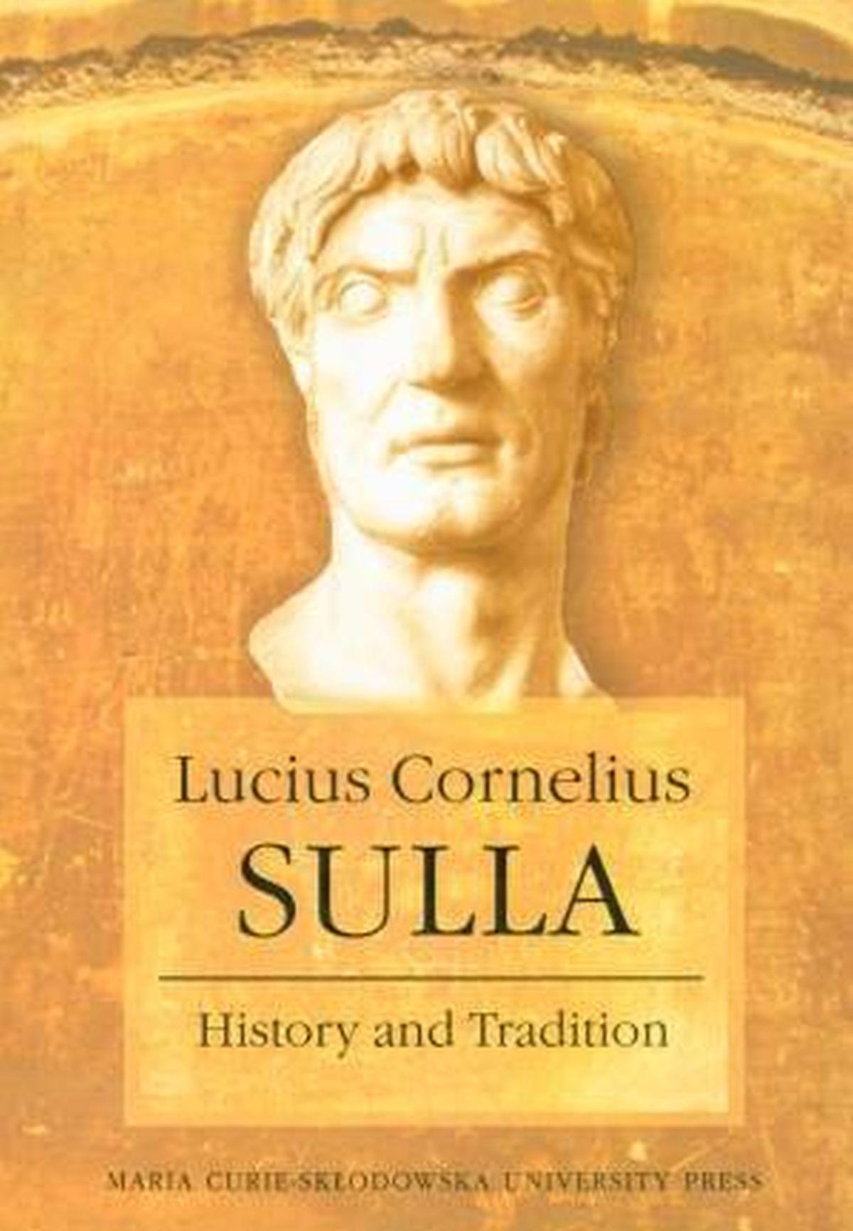Lucius Cornelius Sulla. History and Tradition