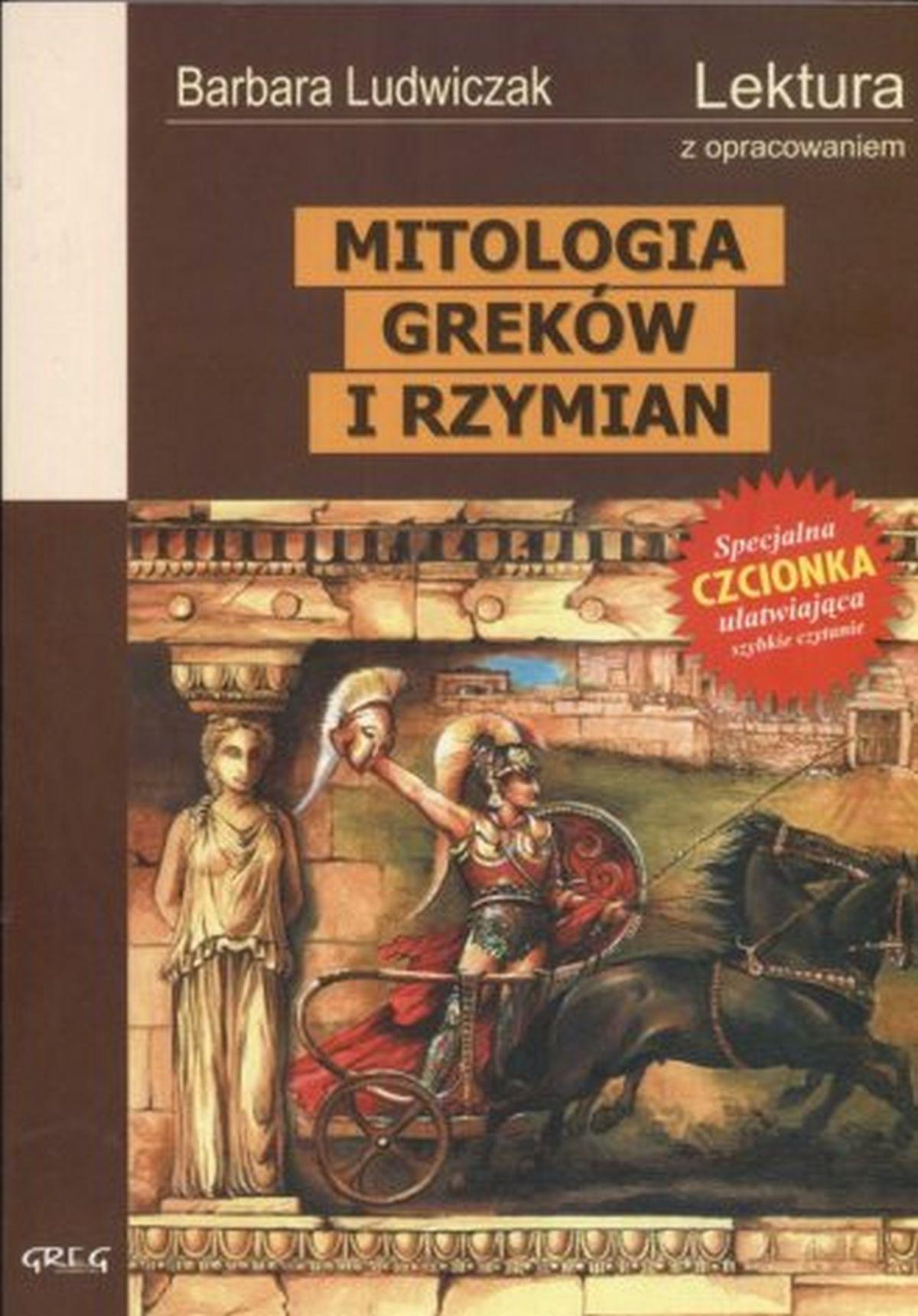 Mitologia Greków i Rzymian. Lektura. Wydanie z opracowaniem