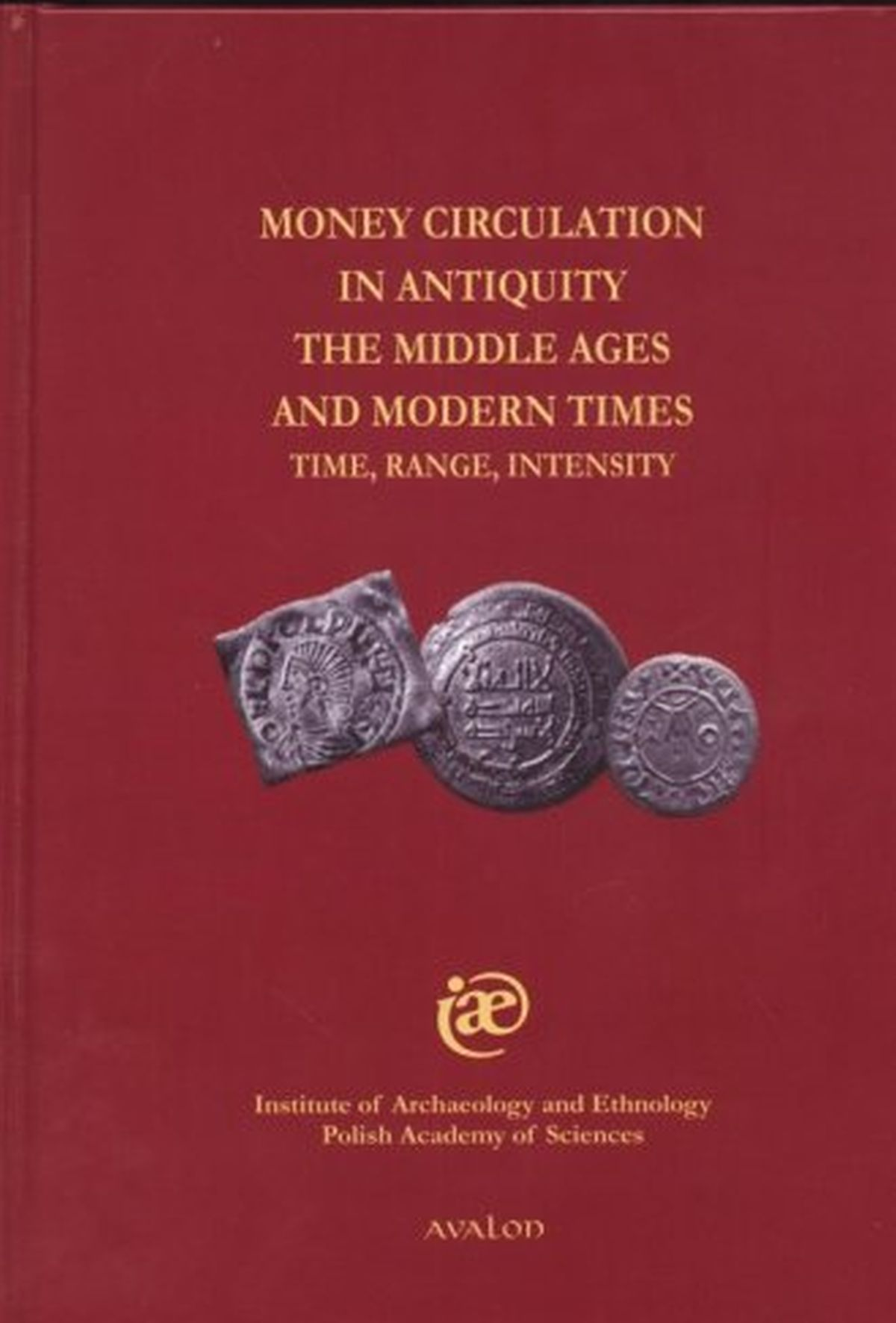 Money circulation in antiquity the Middle Ages and modern times. Time, range, intensity