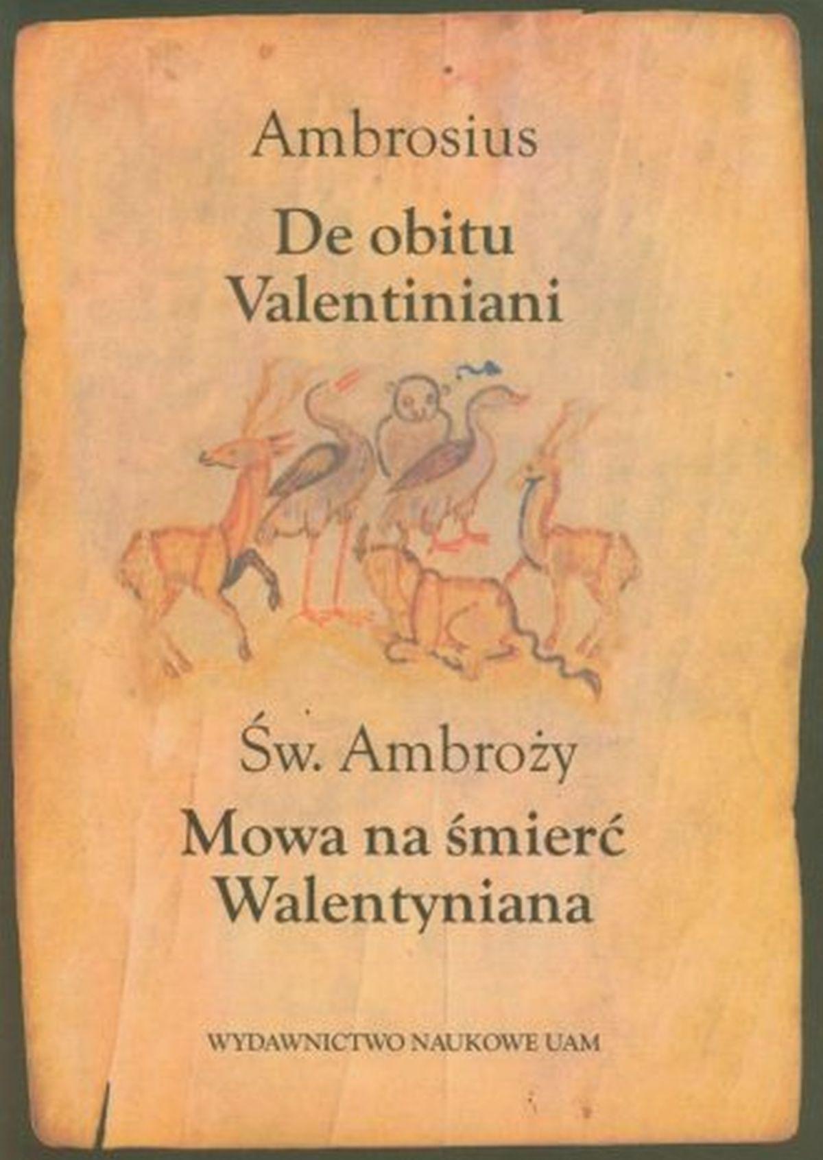 Mowa na śmieć Walentyniana. De obitu Valentiniani