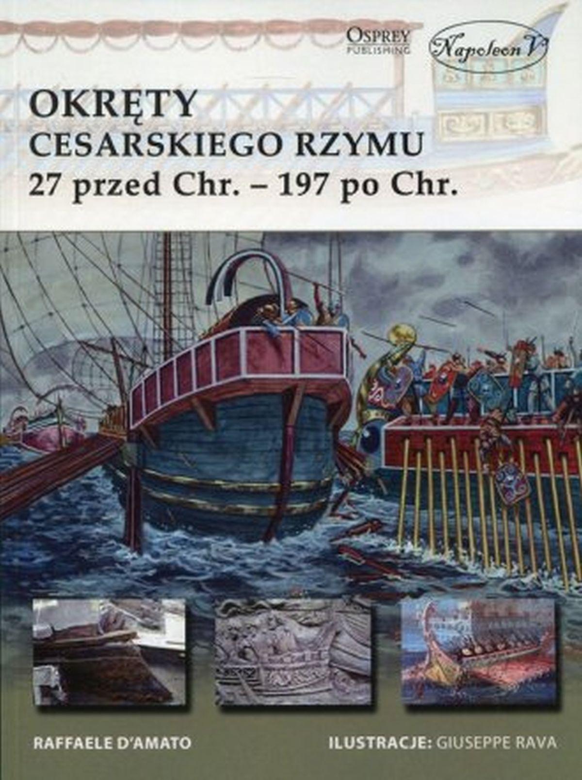 Okręty cesarskiego Rzymu. 27 przed Chr. - 197 po Chr.