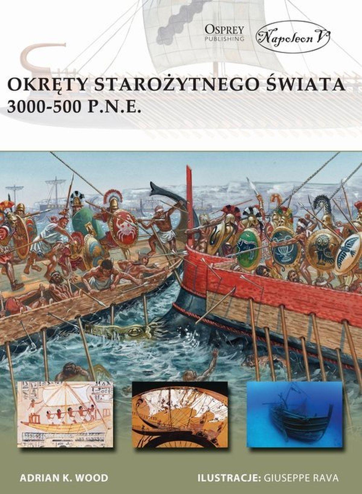 Adrian K. Wood, Okręty starożytnego świata 3000-500 p.n.e.