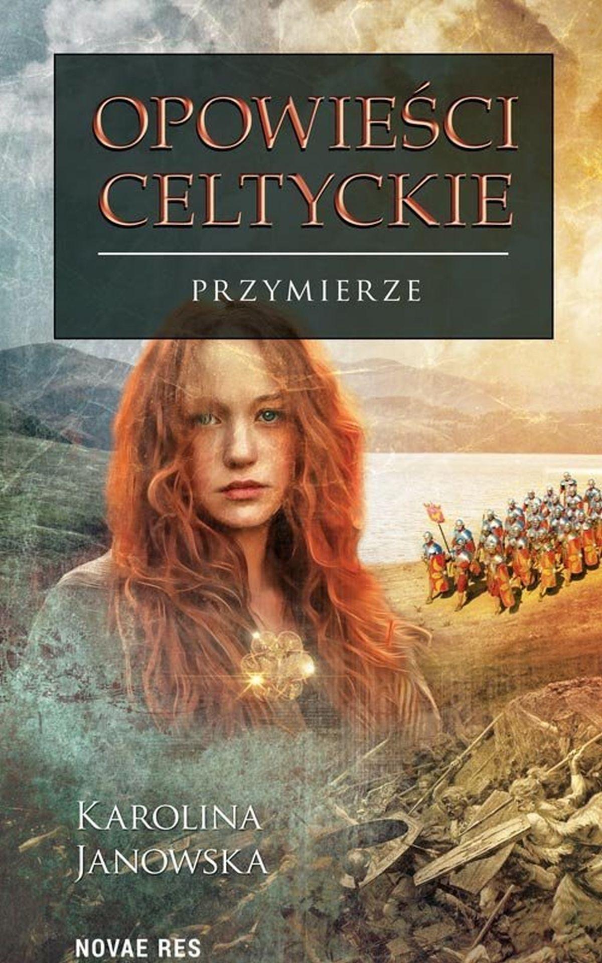 Opowieści celtyckie. Tom IV. Przymierze
