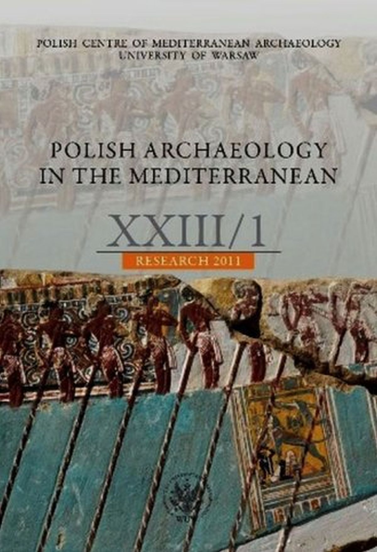 Polish Archaeology in the Mediterranean. Tom 23 1