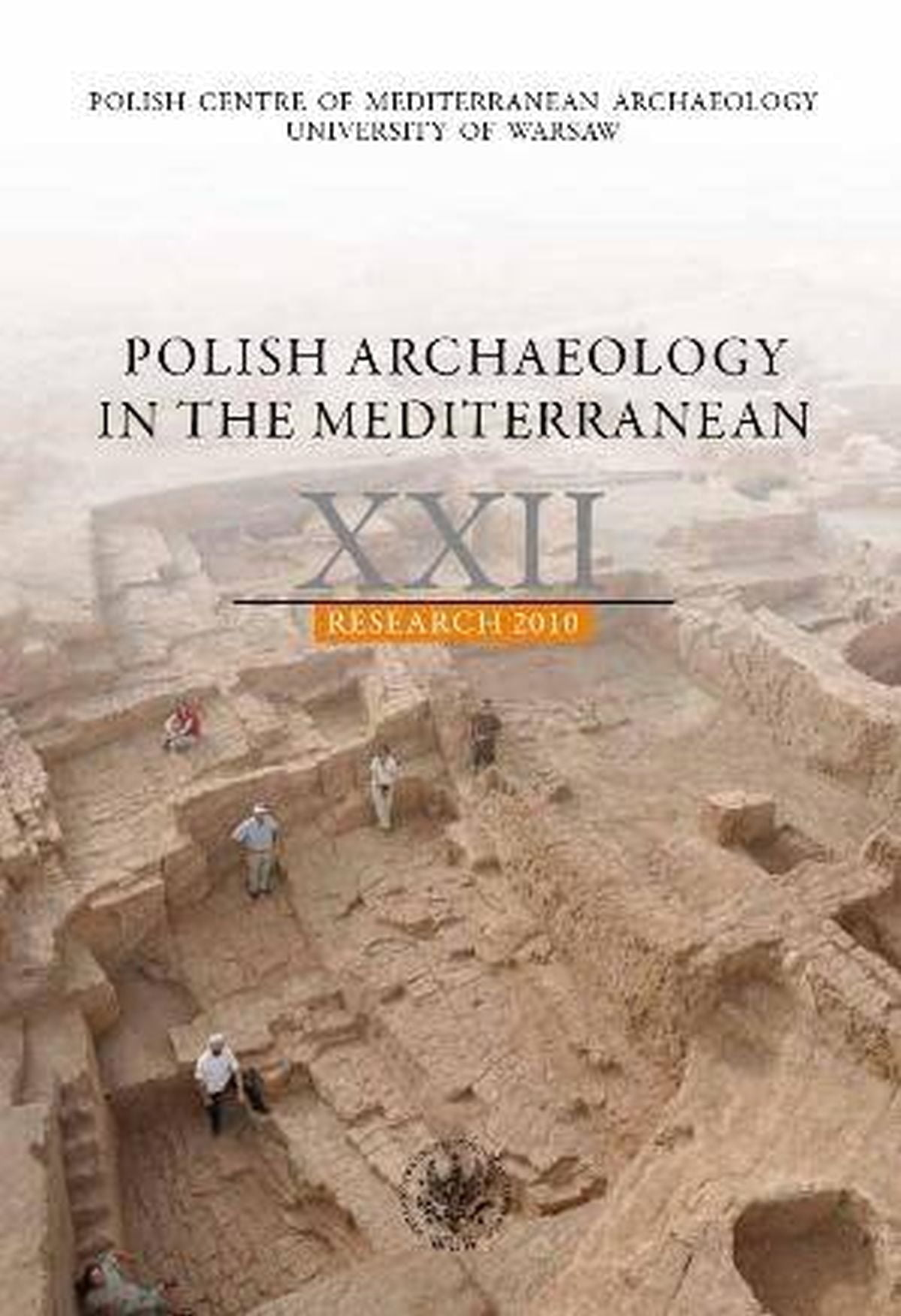 Polish Archaeology in the Mediterranean XXII. Research 2010