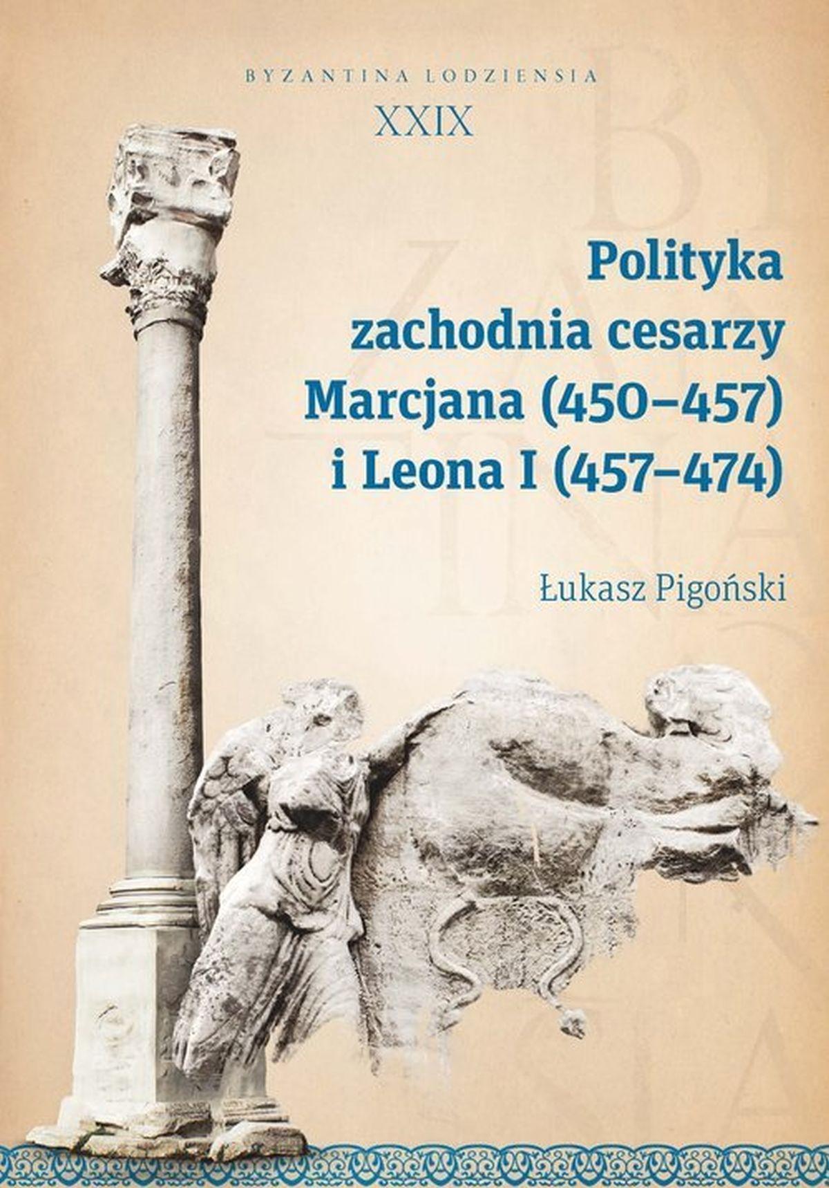 Łukasz Pigoński, Polityka zachodnia cesarzy Marcjana (450-457) i Leona I (457-474)
