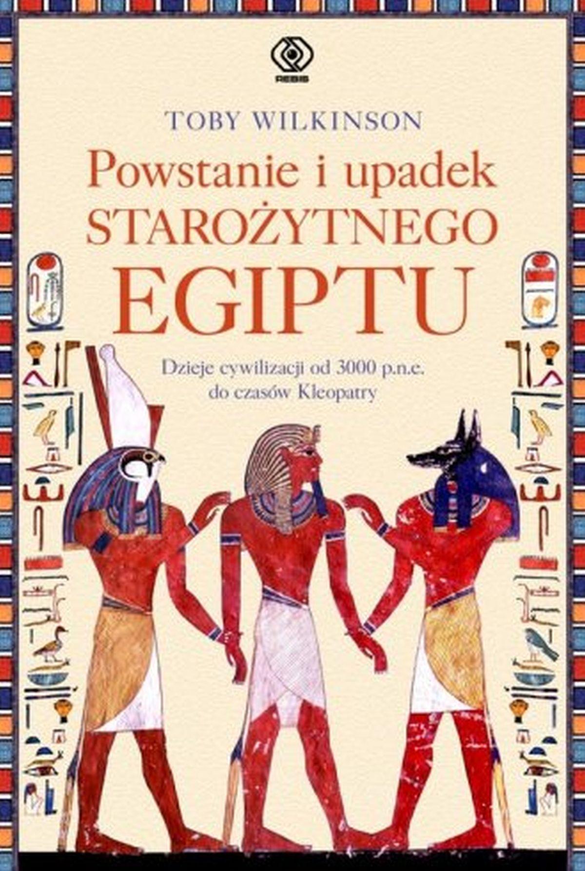 Powstanie i upadek starożytnego Egiptu