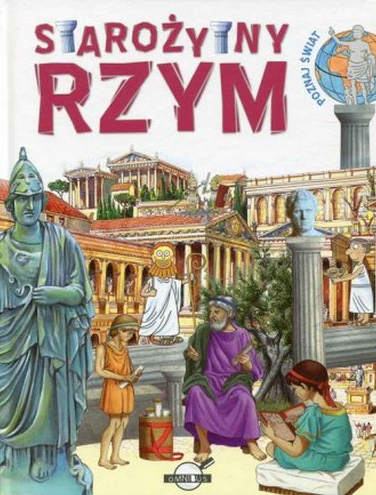 Poznaj świat. Starożytny Rzym