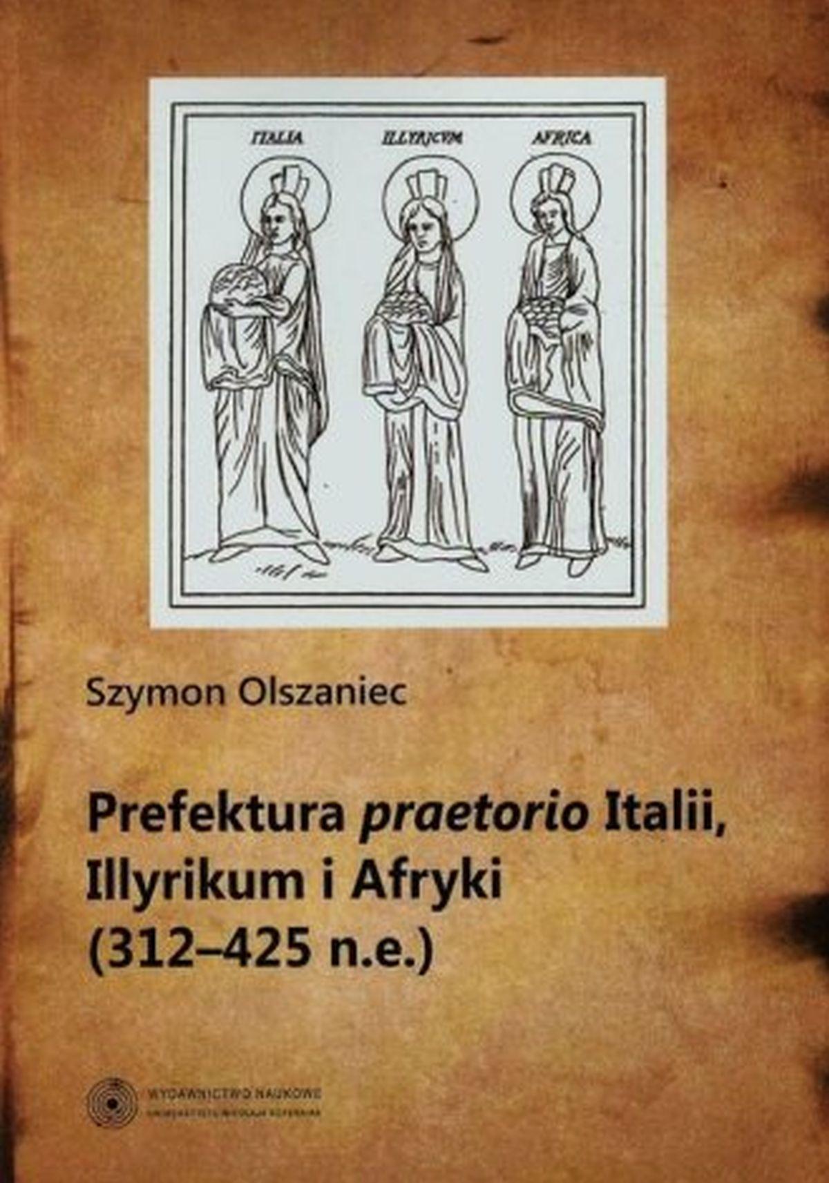 Prefektura praetorio Italii Illyrikum i Afryki (312-425 n.e.)