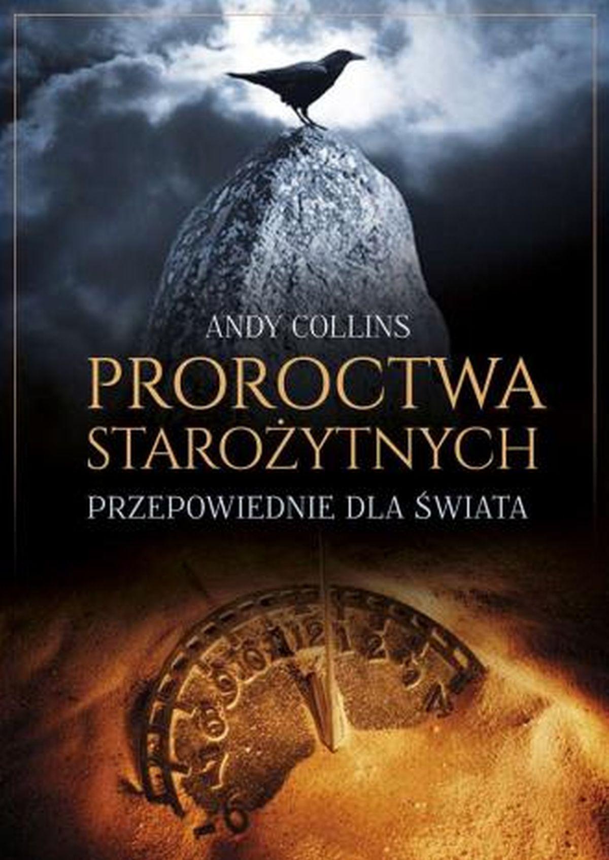 Proroctwa starożytnych. Przepowiednie dla świata