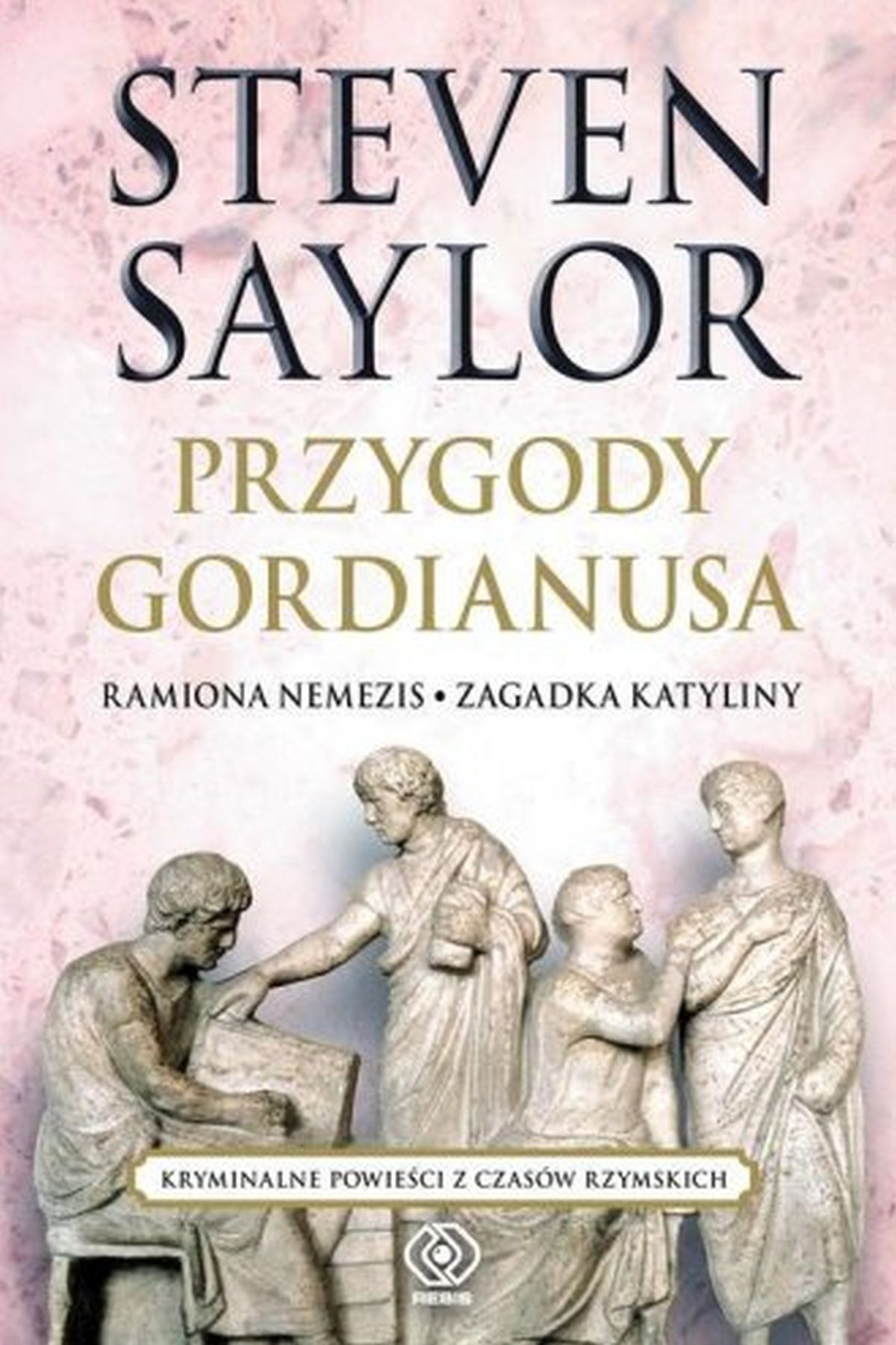 Przygody Gordianusa. Ramiona Nemezis. Zagadka Katyliny