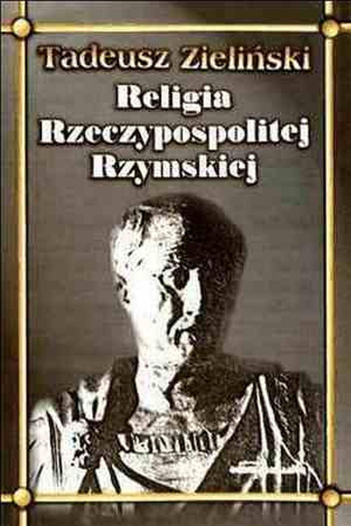 Tadeusz Zieliński, Religia Rzeczypospolitej Rzymskiej