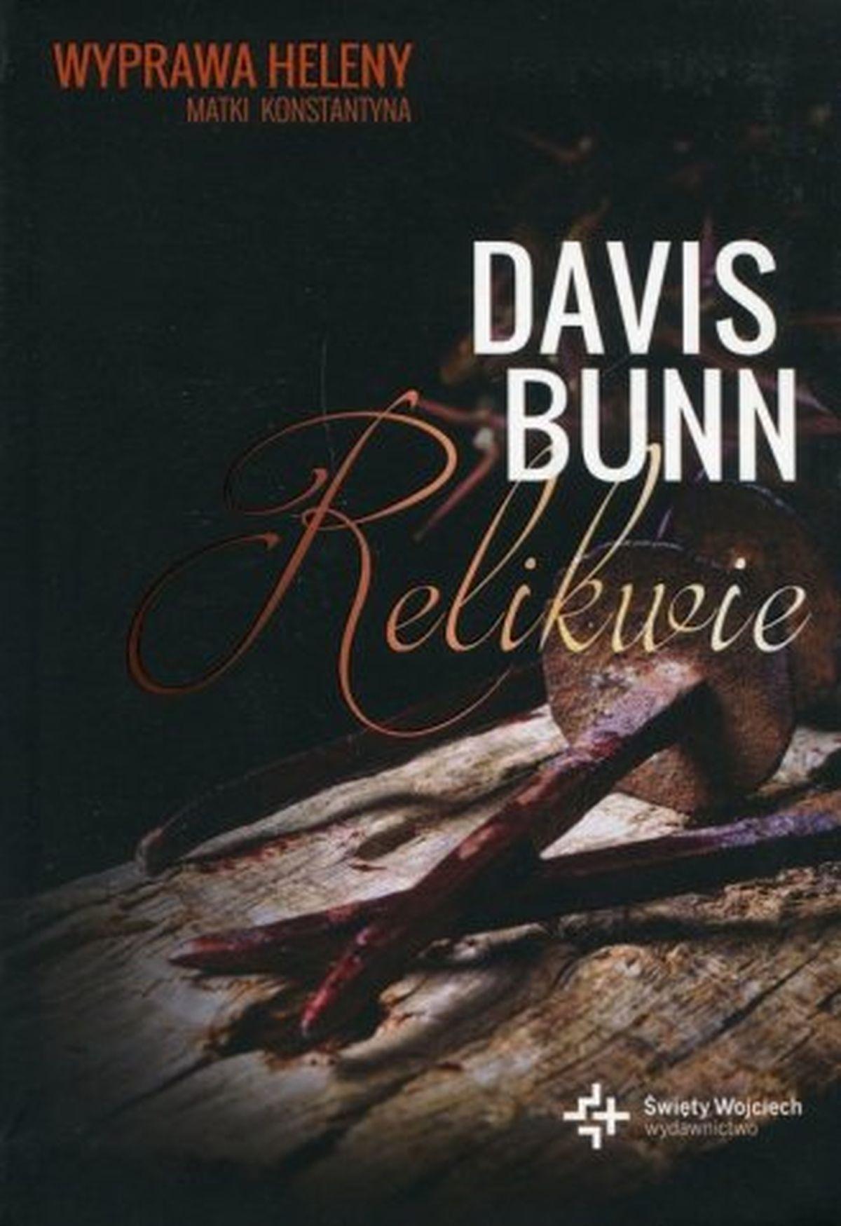 Davis Bunn, Relikwie