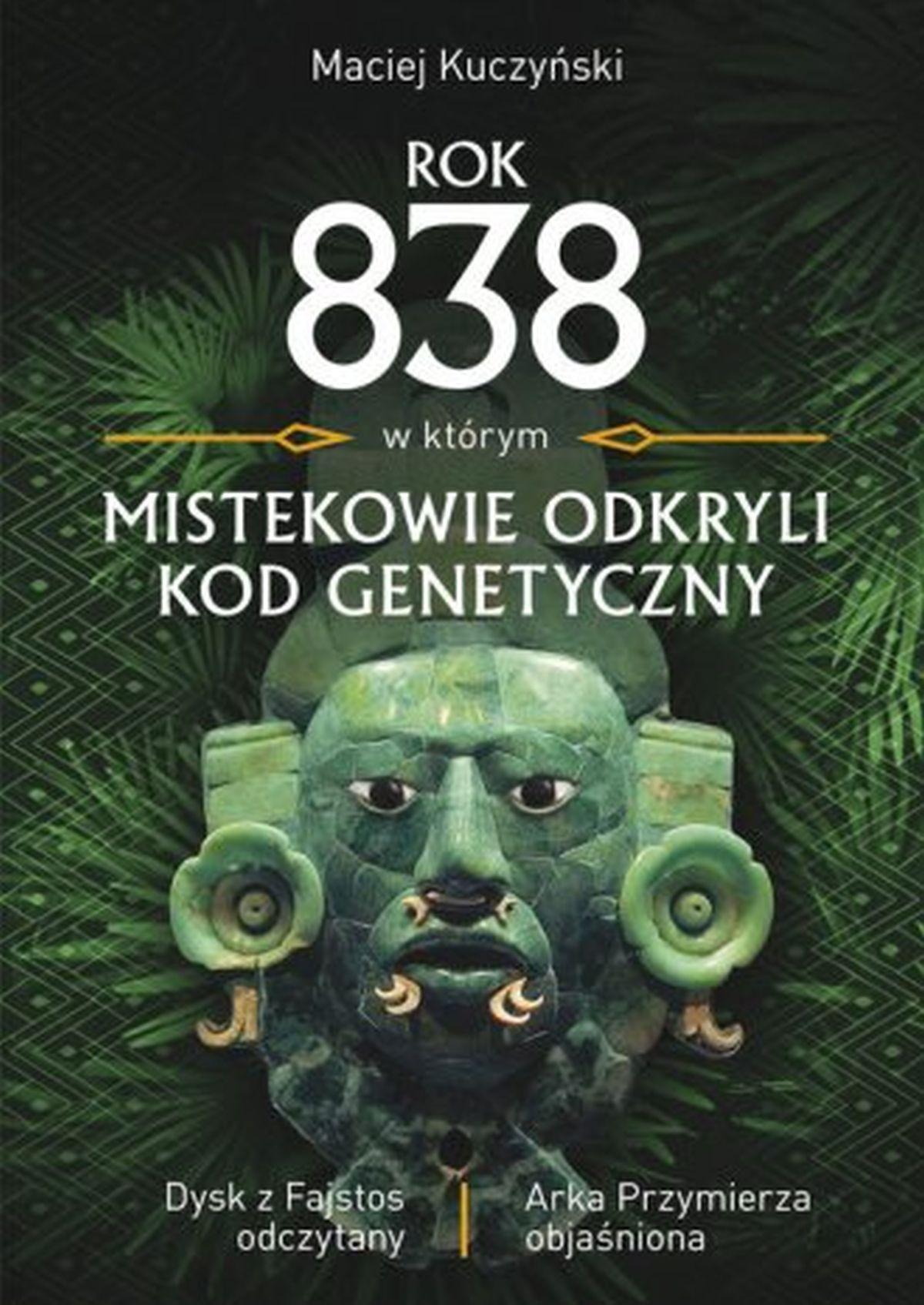 Rok 838, w którym Mistekowie odkryli kod genetyczny. Dysk z Fajstos odczytany
