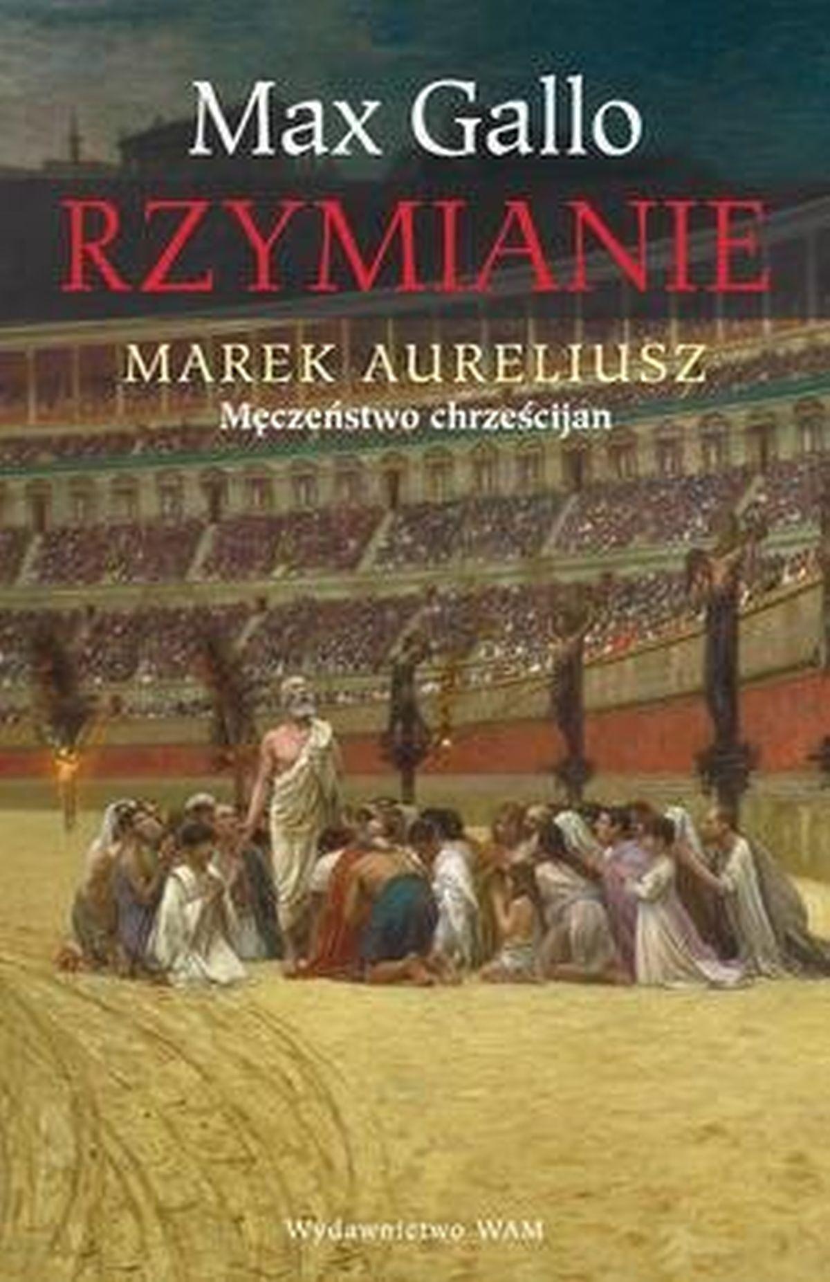 Rzymianie. Marek Aureliusz