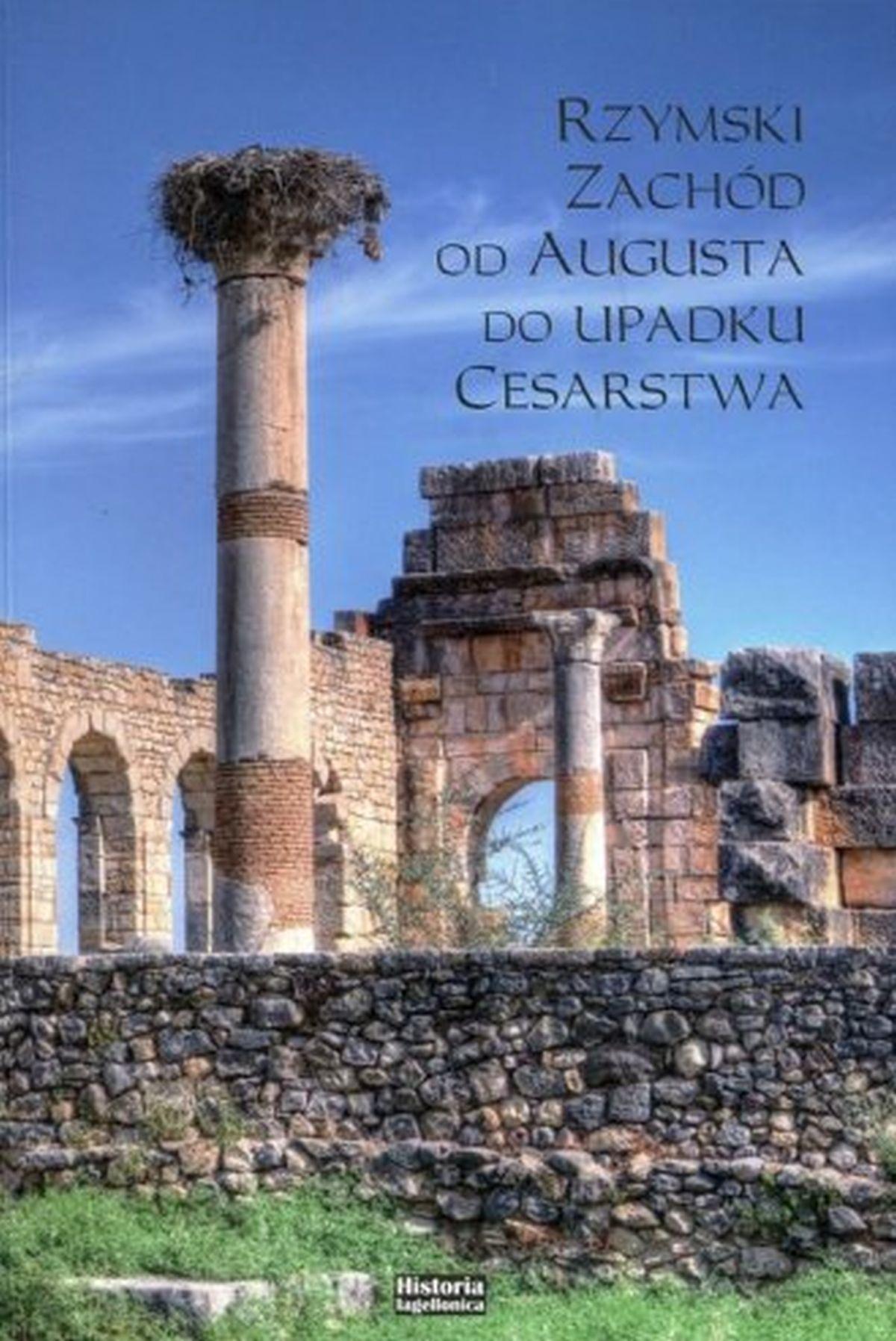 Rzymski zachód od Augusta do upadku cesarstwa