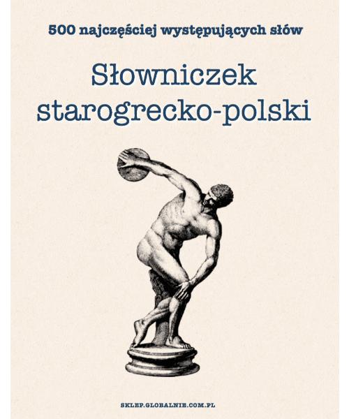 Piotr Bańkowski, Słowniczek starogrecko-polski. 500 najczęściej występujących słów | PDF